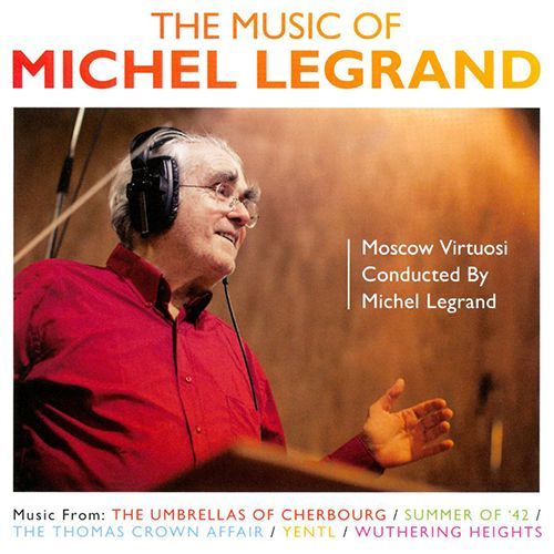 Main: The Music Of Michel Legrand
